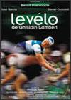 La bici de Ghislain Lambert. Philippe Harel, 2000