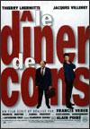La cena de los idiotas. Francis Veber, 1998